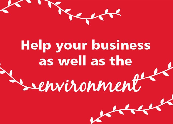 Help your business as well as the environment