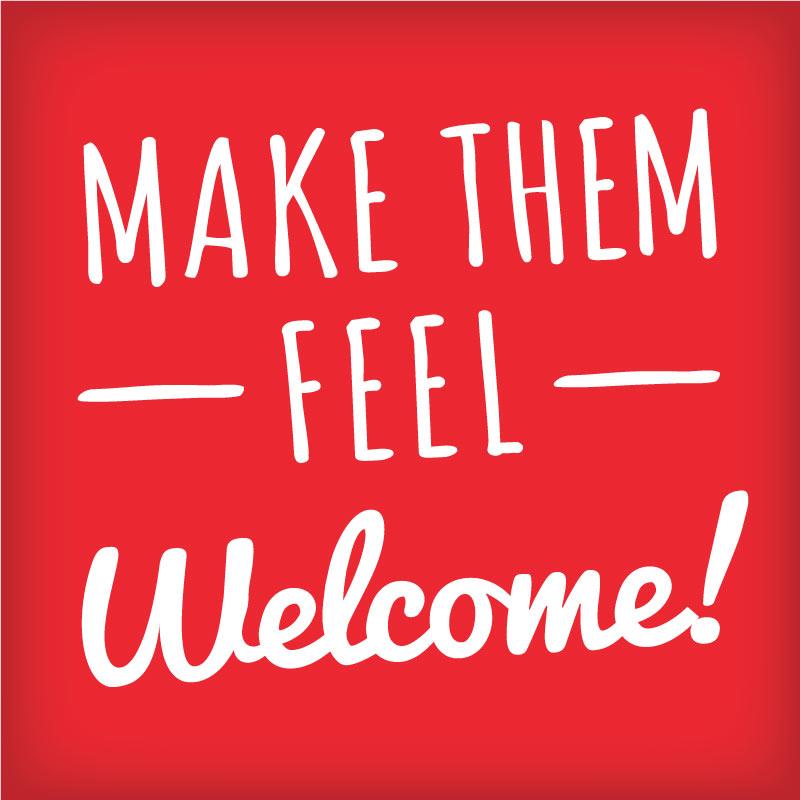 Make them feel welcome